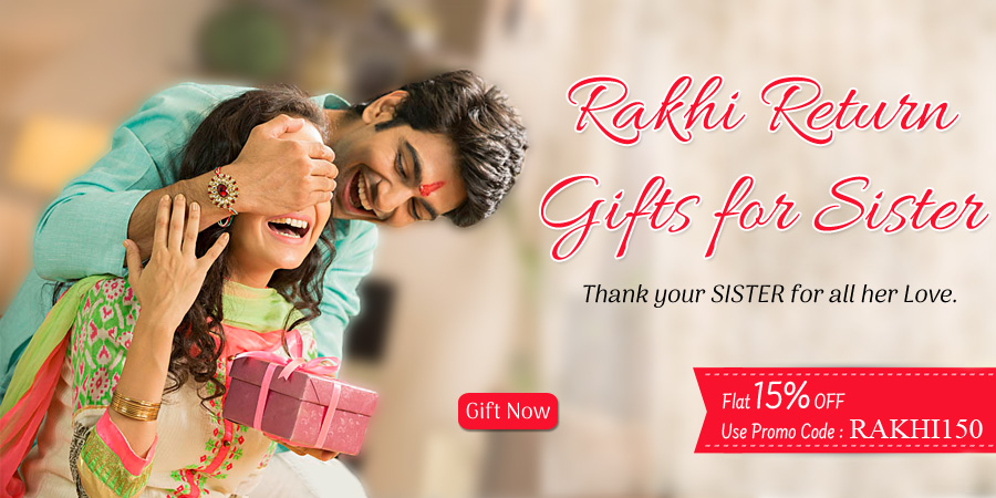 Rakhi Return Gifts 4 Sis